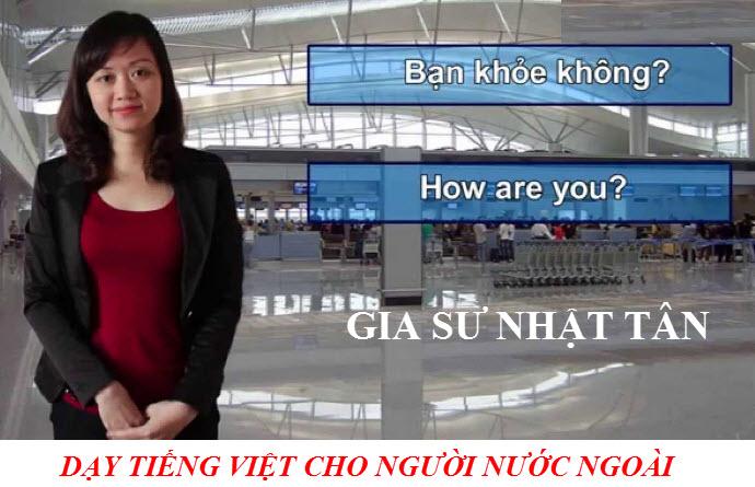 GIA SƯ DẠY TIẾNG VIỆT CHO NGƯỜI NƯỚC NGOÀI-VIETNAMESE TUTOR FOR FOREIGNERS