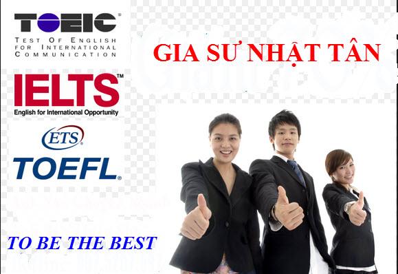 GIA SƯ DẠY TOEIC, IELTS VÀ TOEFL